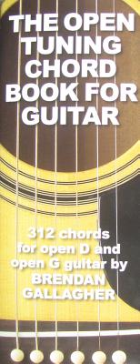 The Open Tuning Chord Book for Guitar By Gallagher, Brendan